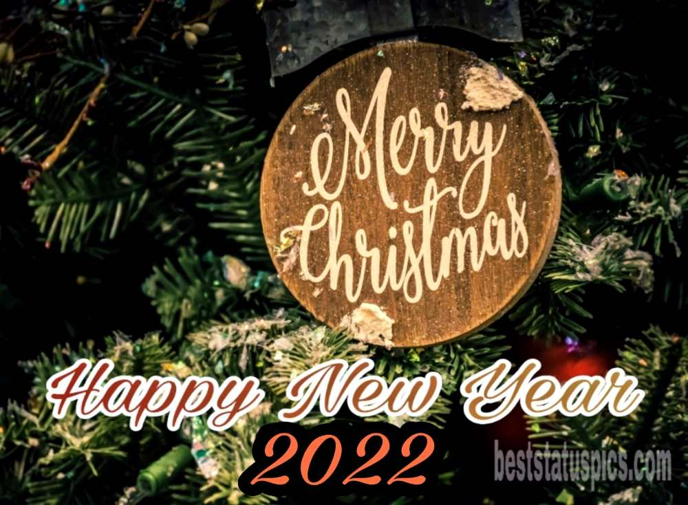 Merry Christmas and Happy New Year 2022 wishes pictures for friends