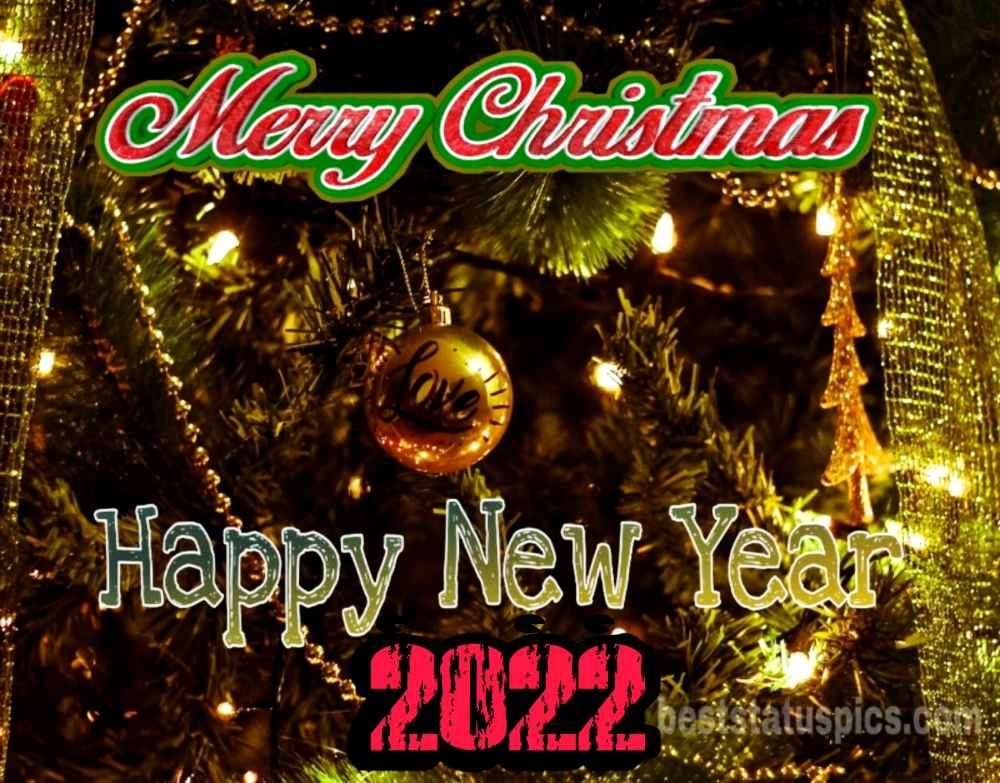 Merry Christmas and Happy New Year 2022 images with ball for Facebook status