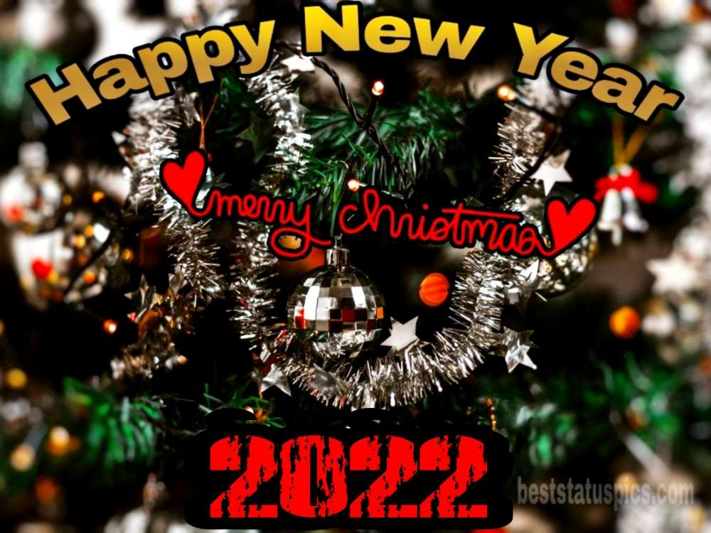 Merry Christmas and Happy New Year 2022 wishes images for friends and family
