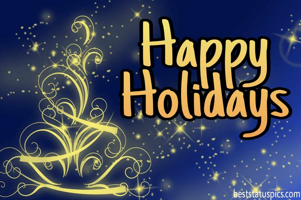 Happy holidays 2022 wishes images for students