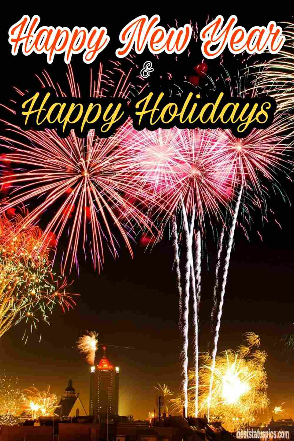 Beautiful Happy holidays and happy new year 2022 wishes images with firework for Pinterest