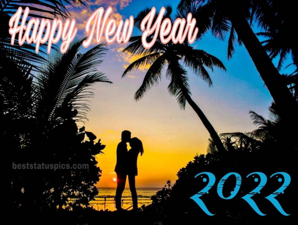 Happy new year 2022 wishes images with romantic couple