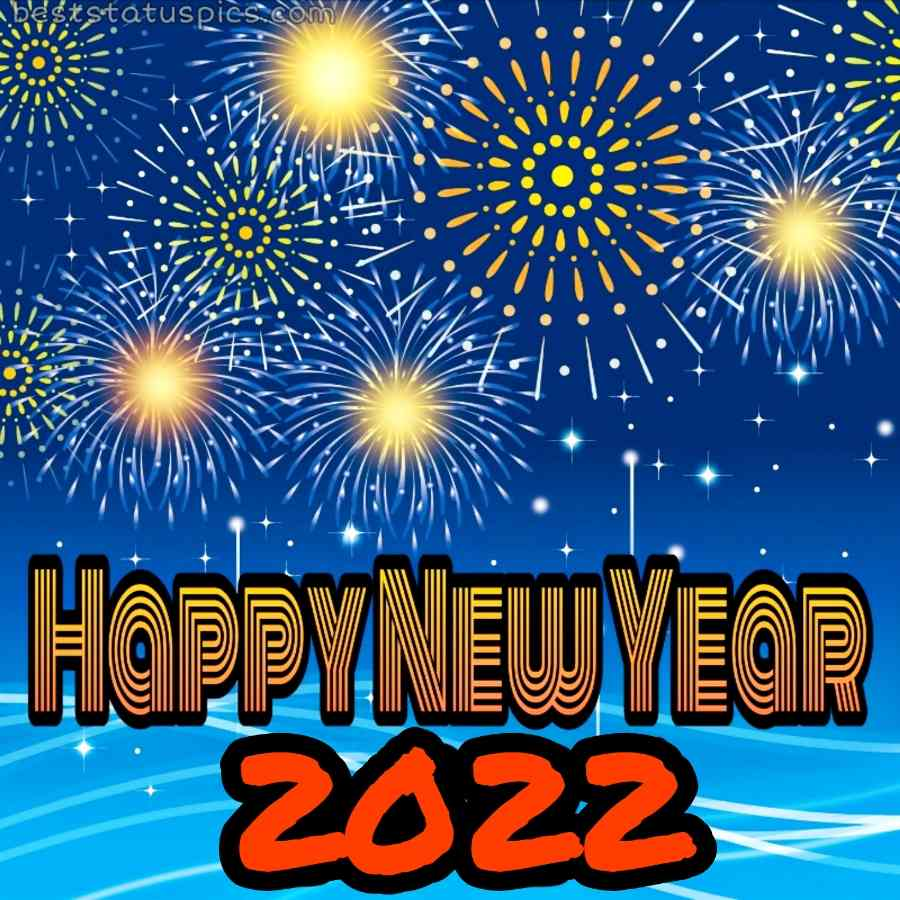 Happy new year 2022 pic with firework for Whatsapp DP