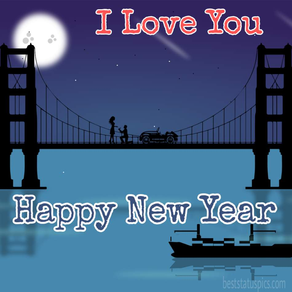 Happy new year 2022 and I love you wishes with promise quotes for girlfriend