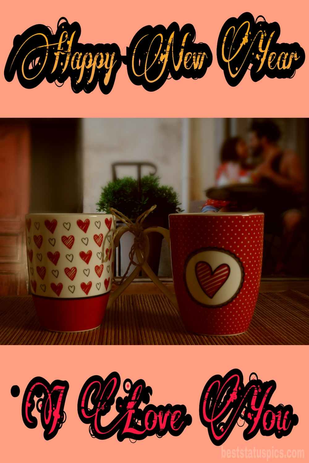 Happy new year 2022 and I love you wishes picture with coffee for couples