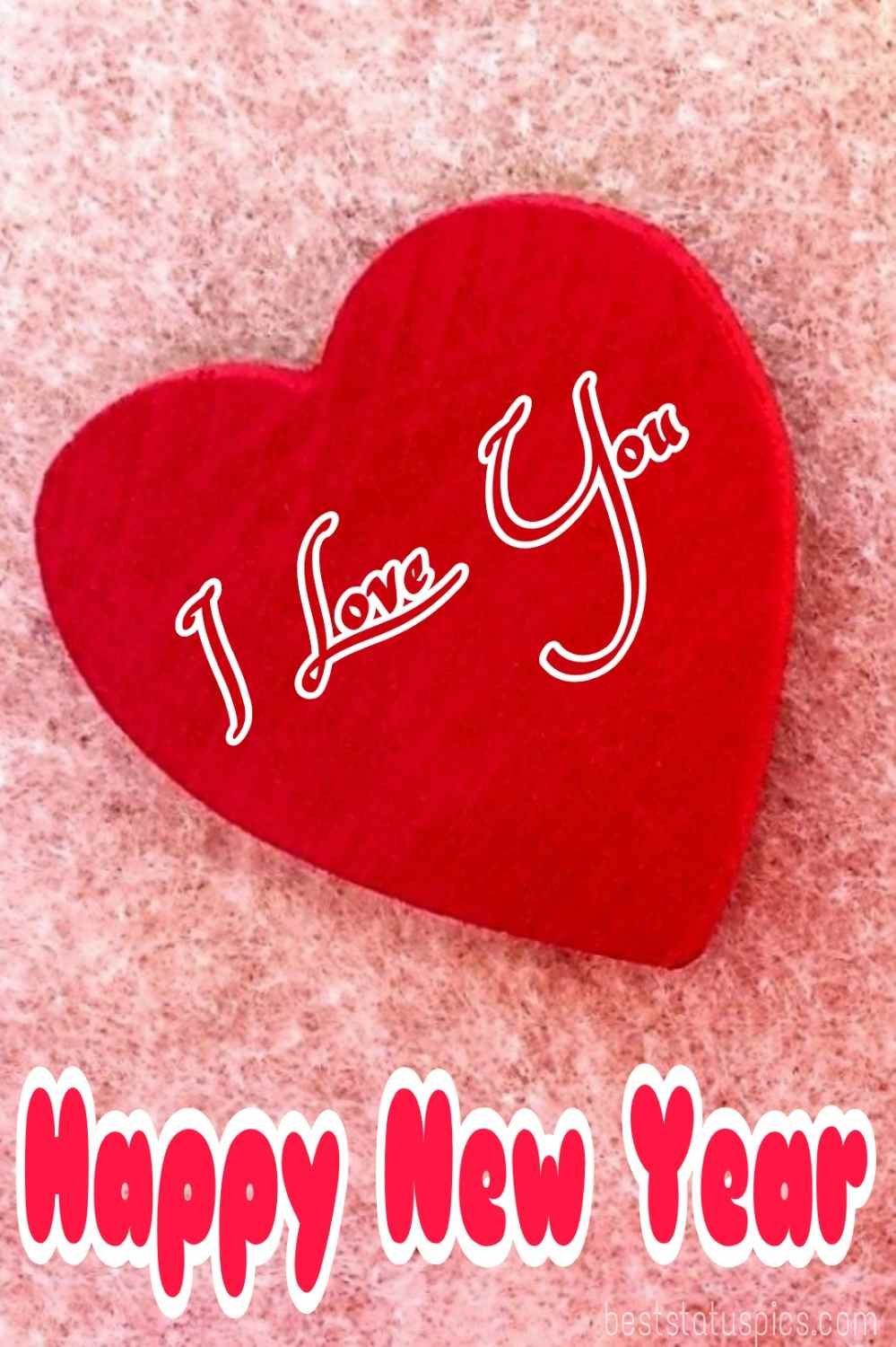 Happy new year 2022 and I love you quotes and greetings for boyfriend