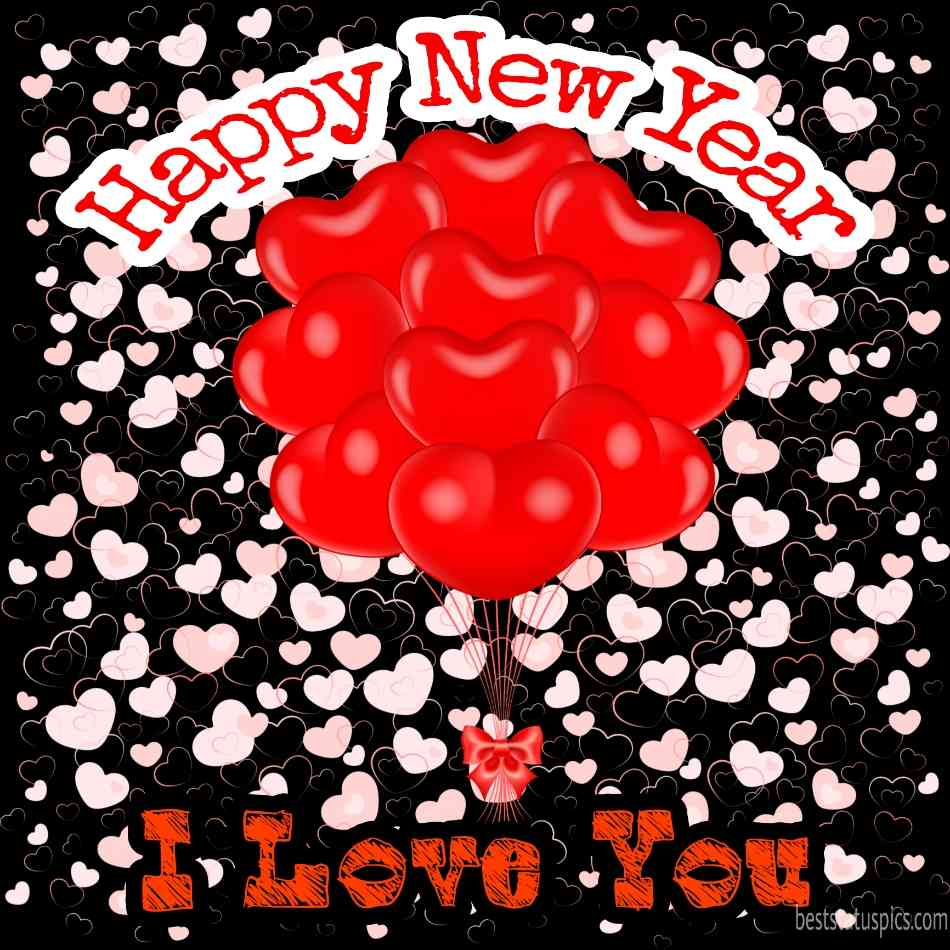 Happy new year 2022 and I love you greeting cards for boyfriend