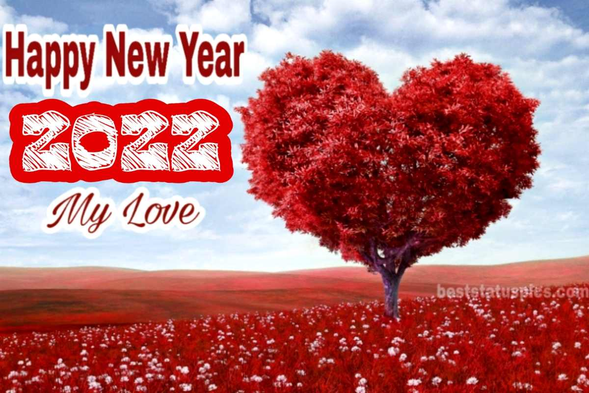 Romantic happy new year 2022 my love wishes images with heart, flowers, roses