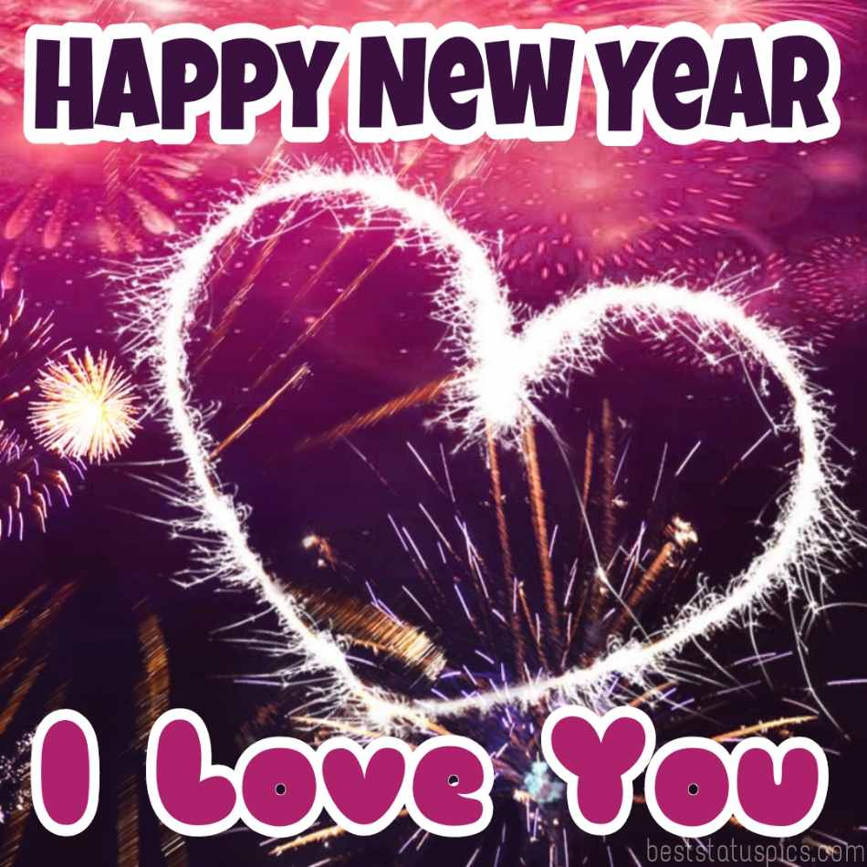 Happy new year 2022 and I love you quotes images with love heart for boyfriend and husband