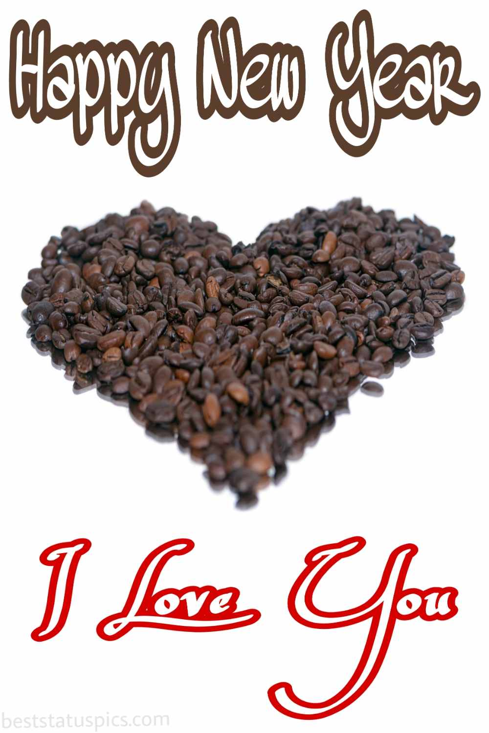 Happy new year 2022 and I love you images with coffee and love heart for boyfriend and husband