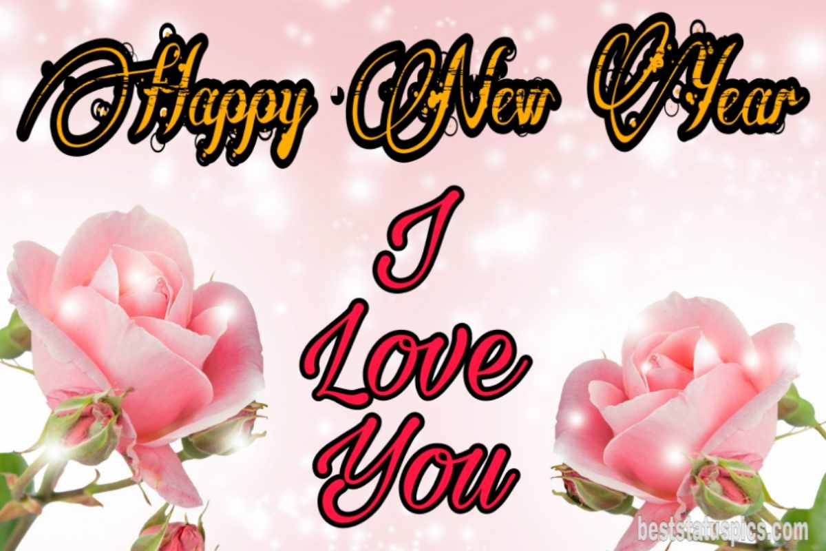 Happy new year 2022 and I love you greeting cards with rose for lover