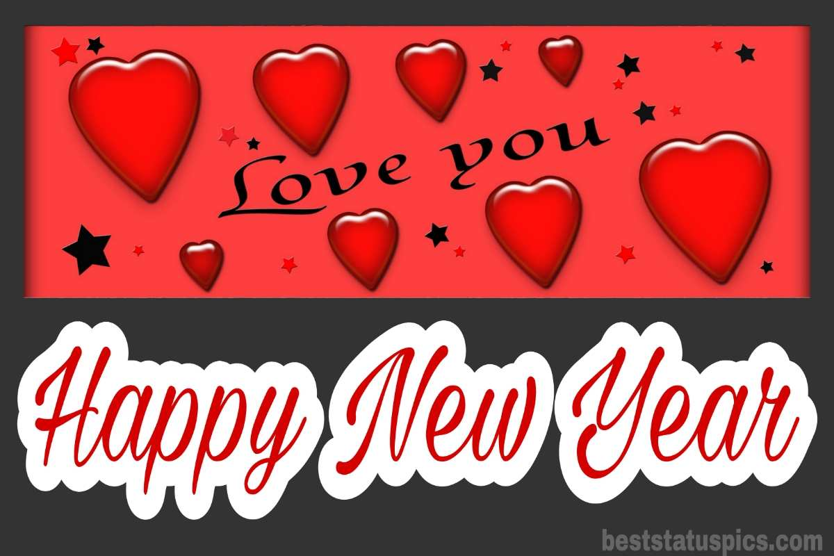 Romantic new year 2022 love you wishes images with heart for gf and bf